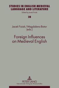 Foreign Influences on Medieval English