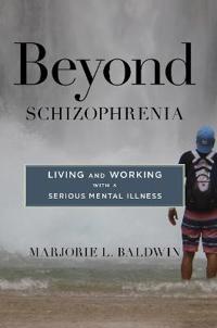 Beyond schizophrenia