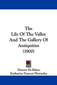 The Lily of the Valley and the Gallery of Antiquities