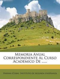 Memoria Anual Correspondiente Al Curso Academico de ......