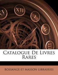 Catalogue De Livres Rares