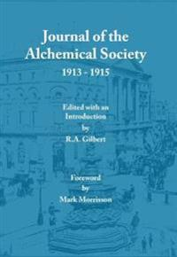 Journal of the Alchemical Society 1913-1915