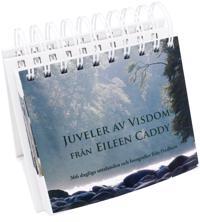 Juveler av visdom från Eileen Caddy