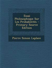 Essai Philosophique Sur Les Probabilites