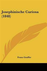 Josephinische Curiosa (1848)