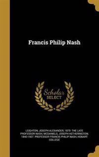 FRANCIS PHILIP NASH