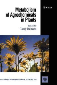 Metabolism of Agrochemicals in Plants