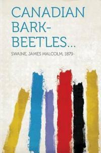 Canadian Bark-Beetles...