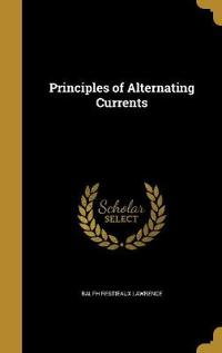 PRINCIPLES OF ALTERNATING CURR