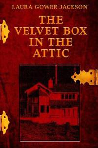 The Velvet Box In The Attic