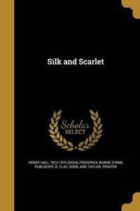 SILK & SCARLET