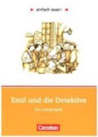einfach lesen! Emil und die Detektive. Aufgaben und Übungen