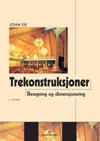 Trekonstruksjoner; beregning og dimensjonering - John Eie | Ridgeroadrun.org