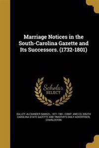 MARRIAGE NOTICES IN THE SOUTH-