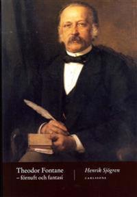 Theodor Fontane : förnuft och fantasi