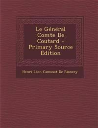 Le Général Comte De Coutard