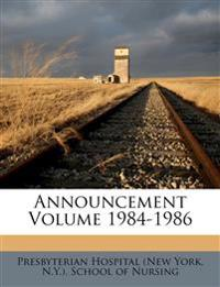 Announcement Volume 1984-1986