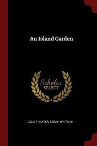 An Island Garden