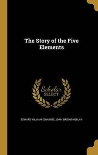 STORY OF THE 5 ELEMENTS