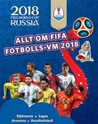 Allt om FIFA fotbolls-VM 2018