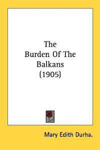 The Burden of the Balkans