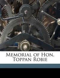 Memorial of Hon. Toppan Robie