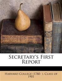 Secretary's First Report