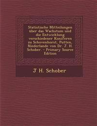 Statistische Mitteilungen über das Wachstum und die Entwicklung verschiedener Koniferen zu Schovenhorst, Putten, Niederlande von Dr. J. H. Schober.