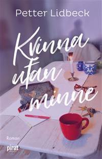 Kvinna utan minne - Petter Lidbeck pdf epub