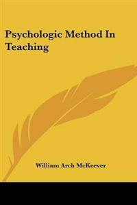 Psychologic Method in Teaching