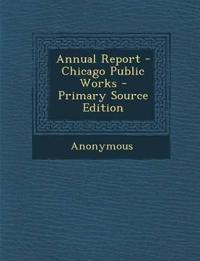Annual Report - Chicago Public Works