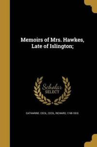 MEMOIRS OF MRS HAWKES LATE OF