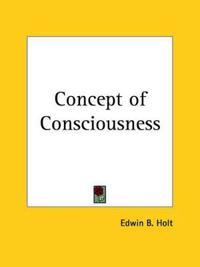 Concept of Consciousness 1914