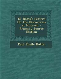 M. Botta's Letters On the Discoveries at Nineveh