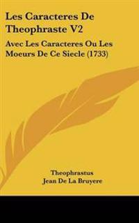 Les Caracteres De Theophraste