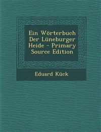 Ein Wörterbuch Der Lüneburger Heide