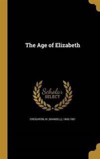AGE OF ELIZABETH
