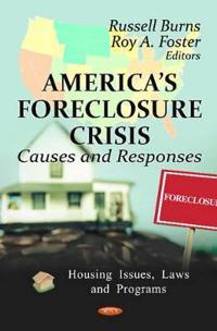 America's Foreclosure Crisis