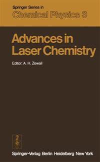 Advances in Laser Chemistry