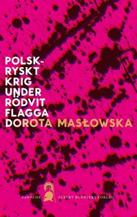 Polsk-ryskt krig under rödvit flagga