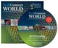 Tech Connect World Summit & Innovation Showcase 2013 Proceedings