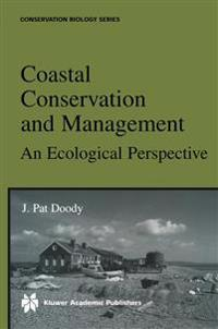 Coastal Conservation and Management: An Ecological Perspective