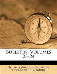Bulletin, Volumes 23-24