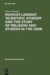 Marxist-Leninist Scientific Atheism and the Study of Religion and Atheism in the USSR