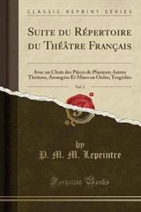 Suite du Répertoire du Théâtre Français, Vol. 3