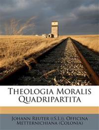 Theologia Moralis Quadripartita
