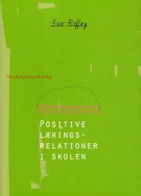 Positive læringsrelationer i skolen