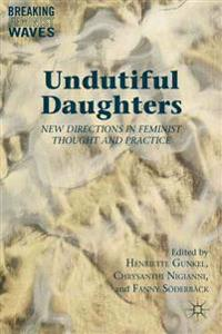 Undutiful Daughters