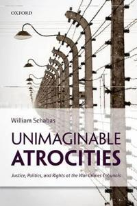 Unimaginable Atrocities