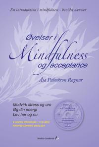 Øvelser i mindfulness og acceptance